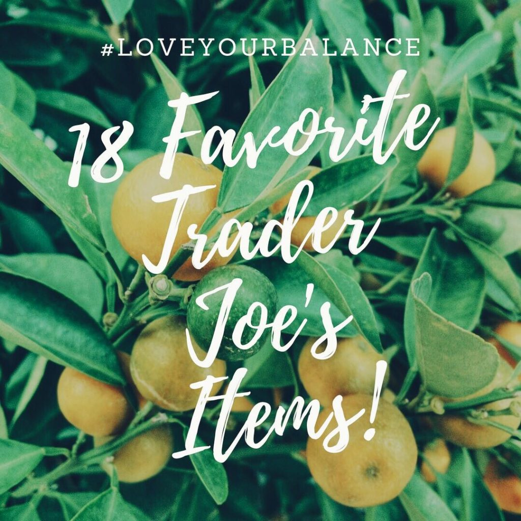 18 favorite trader joe's items graphic